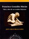 Francisco González Macías. Vida y obra de un escultor bejarano